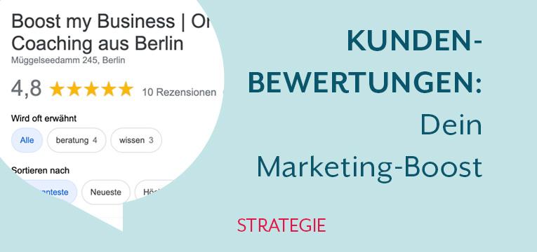 Kundenbewertungen und Kundenrezensionen als Marketingboost