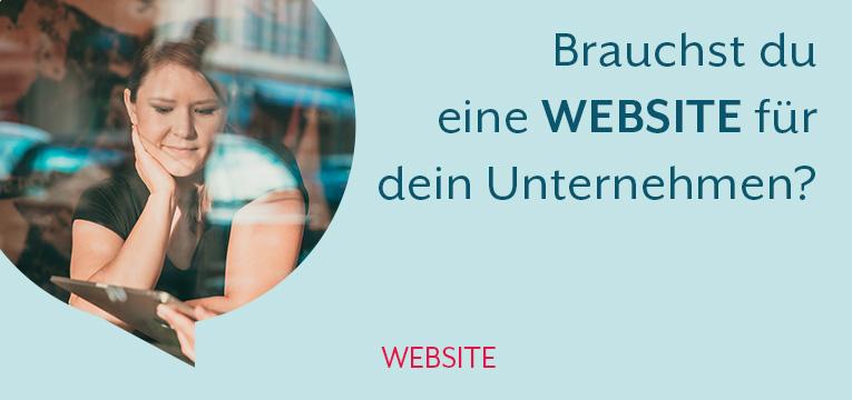 Brauchst du eine Website für dein Unternehmen?