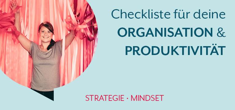 Checkliste für deine Organisation und Produktivität