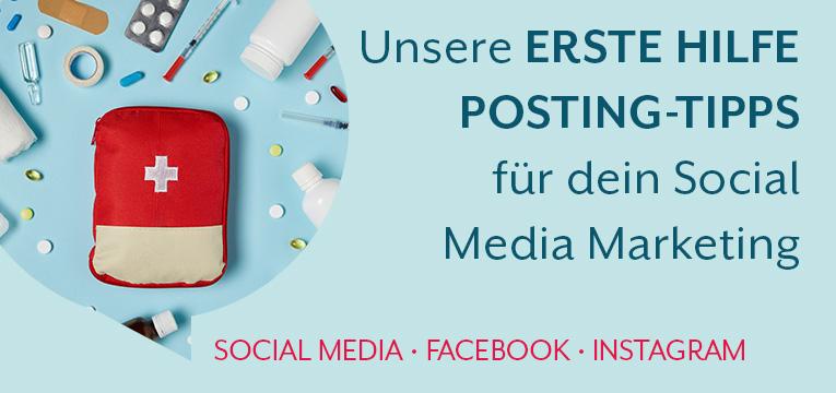 Unsere Erste Hilfe Posting Tipps für dein Social Media Marketing
