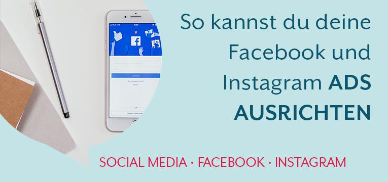 So kannst du deine Facebook und Instagram Ads ausrichten