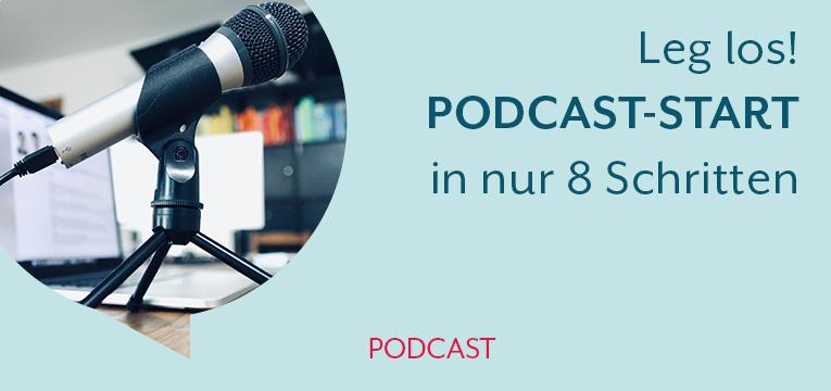 So startest du deinen Podcast in nur 8 Schritten
