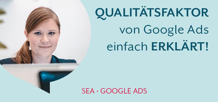 Der Qualitätsfaktor von Google einfach erklärt
