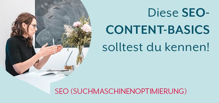 Diese SEO Content-Basics solltest du kennen