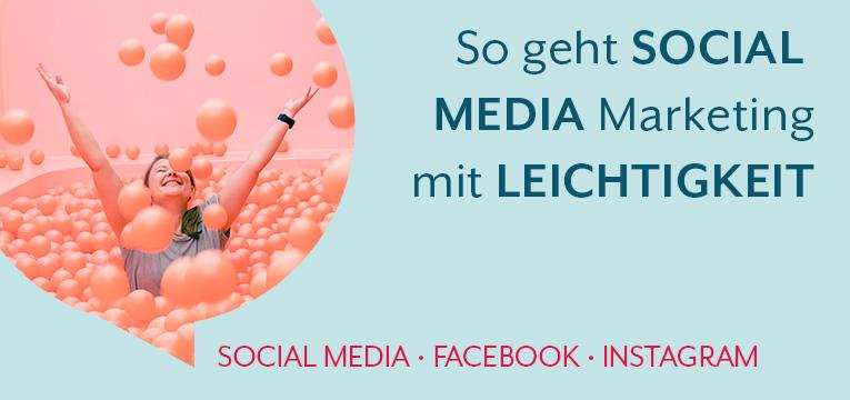 So geht Social Media Marketing mit Leichtigkeit