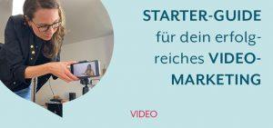 Starter-Guide für dein Video-Marketing