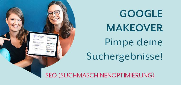 Google Makeover - Pimp deine Suchergebnisse