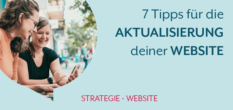 7 Tipps für die Aktualisierung deiner Website
