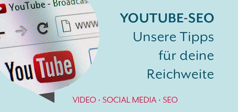 YouTube SEO Unsere Tipps für deine Reichweite