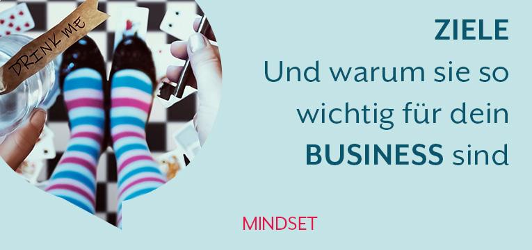 Ziele setzen für deinen Business Erfolg
